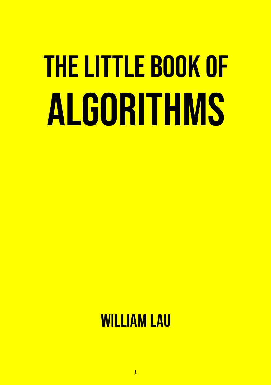 The Little Book of Algorithms