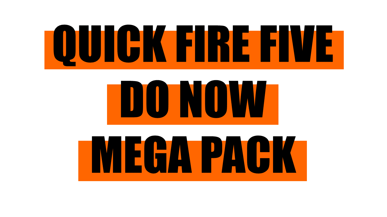 Quick Fire Five Do Nows
